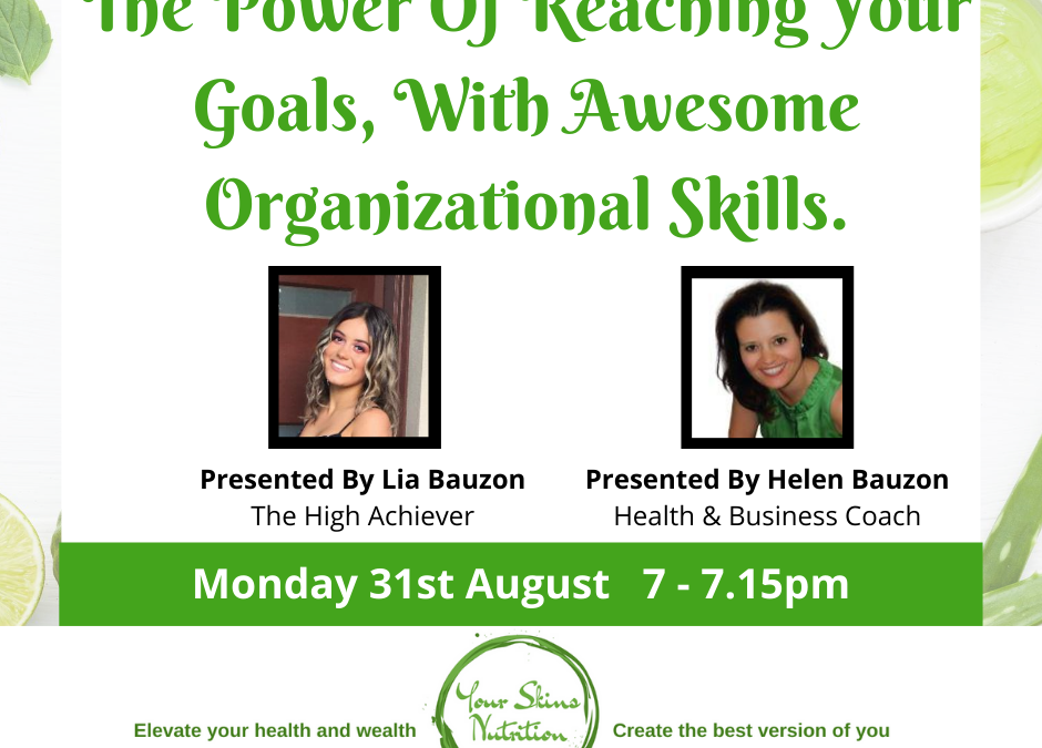 The Power Of Being Organized To Reach Your Goals